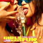 Girls Have Fun (CDS)