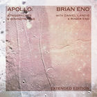 Brian Eno - Apollo: Atmospheres & Soundtracks (Extended Edition) CD2