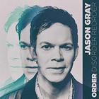 Jason Gray - Order