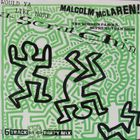 Malcolm McLaren - Would Ya Like More Scratchin' (With The World's Famous Supreme Team Show)