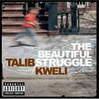 Talib Kweli - Beautiful Struggle (Advanced Edition)