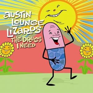 The Drugs I Need