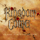 Kingdom Come - Get It On: 1988-1991 - Classic Album Collection CD2