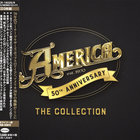 America - 50Th Anniversary | The Collection