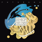 Be Bop Deluxe - Futurama CD3