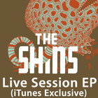 The Shins - Live Session (EP)