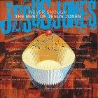 Never Enough - The Best Of Jesus Jones CD1