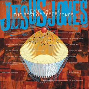 Never Enough - The Best Of Jesus Jones CD2