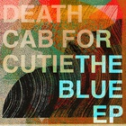 Death Cab For Cutie - The Blue (EP)