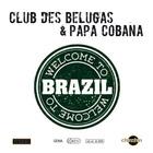 Welcome To Brazil (Feat. Papa Cobana) (CDS)