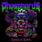 Slaves Of Death
