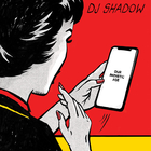 DJ Shadow - Our Pathetic Age CD1