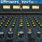 Fortunate Youth - Dub Collections Vol. 2 (EP)