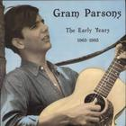 Gram Parsons - The Early Years 1963-1965 (Vinyl)