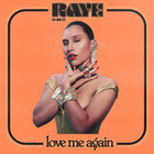 Raye - Love Me Again (CDS)
