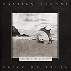 Casting Crowns - Voice of Truth: Ultimate Hits Collection