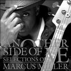 Marcus Miller - Another Side Of Me - Selections Of Marcus Miller