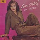 Ana Gabriel - Un Estilo