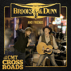 Brooks & Dunn And Friends: Live From Cmt Crossroads (EP)