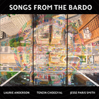 Laurie Anderson - Songs From The Bardo