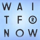 Wait For Now (EP)