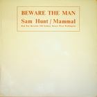 Sam Hunt - Mammal - Beware The Man (Vinyl)