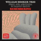 William Hooker - Remembering