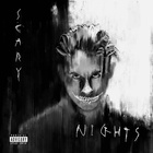 G-Eazy - Scary Nights (EP)