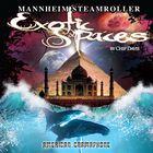 Mannheim Steamroller - Exotic Spaces