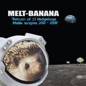 Return Of 13 Hedgehogs (Mxbx Singles 2000–2009)