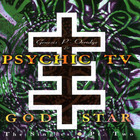 Psychic TV - God Star? The Singles Pt. 2