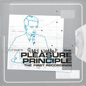The Pleasure Principle The First Recordings