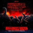 Kyle Dixon & Michael Stein - Stranger Things: Halloween Sounds From The Upside Down (A Netflix Original Series Soundtrack)
