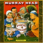Murray Head - Pipe Dreams