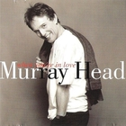 Murray Head - When You're In Love