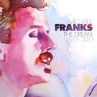Michael Franks - The Dream 1973-2011 CD1