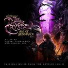 Daniel Pemberton - The Dark Crystal: Age Of Resistance, Vol. 2 (Music From The Netflix Original Series)