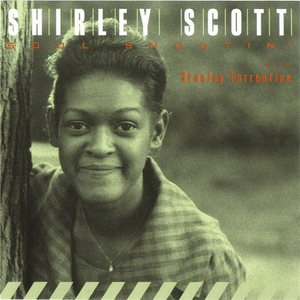 Soul Shoutin' (With Stanley Turrentine) (Vinyl)
