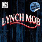 Lynch Mob - The Elektra Albums