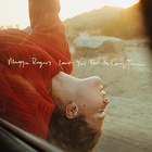 Maggie Rogers - Love You For A Long Time (CDS)