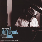 Paul Carrack - A Different Hat (With The Royal Philharmonic Orchestra)