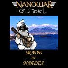 Nanowar Of Steel - Made In Naples CD2