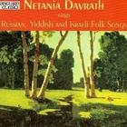 Netania Davrath Sings Russian, Yiddish And Israeli Folk Songs CD1