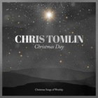 Chris Tomlin - Christmas Day