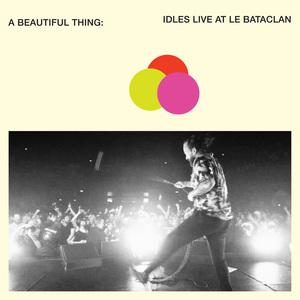 A Beautiful Thing: Idles Live At Le Bataclan CD2
