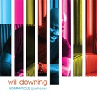Will Downing - Romantique Pt. 1