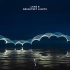 Brightest Lights CD1