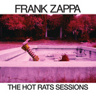 The Hot Rats Sessions CD5