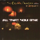 All That You Give (CDS)