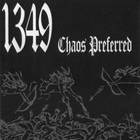 1349 - Chaos Preferred (EP)